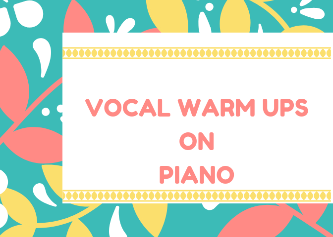voal warm up on piano